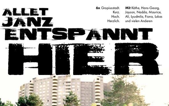 """Filmplakat von der Kurzfilmserie """"Allet janz entspannt hier"""". Foto: QM Gropiusstadt/Projektträger"""