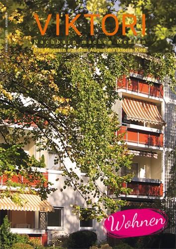 Die neunte Ausgabe des Kiez-Magazins VIKTORI beschäftigt sich mit dem Thema Wohnen. Bild: Cover des Kiezmagazins/QM Auguste-Viktoria-Allee